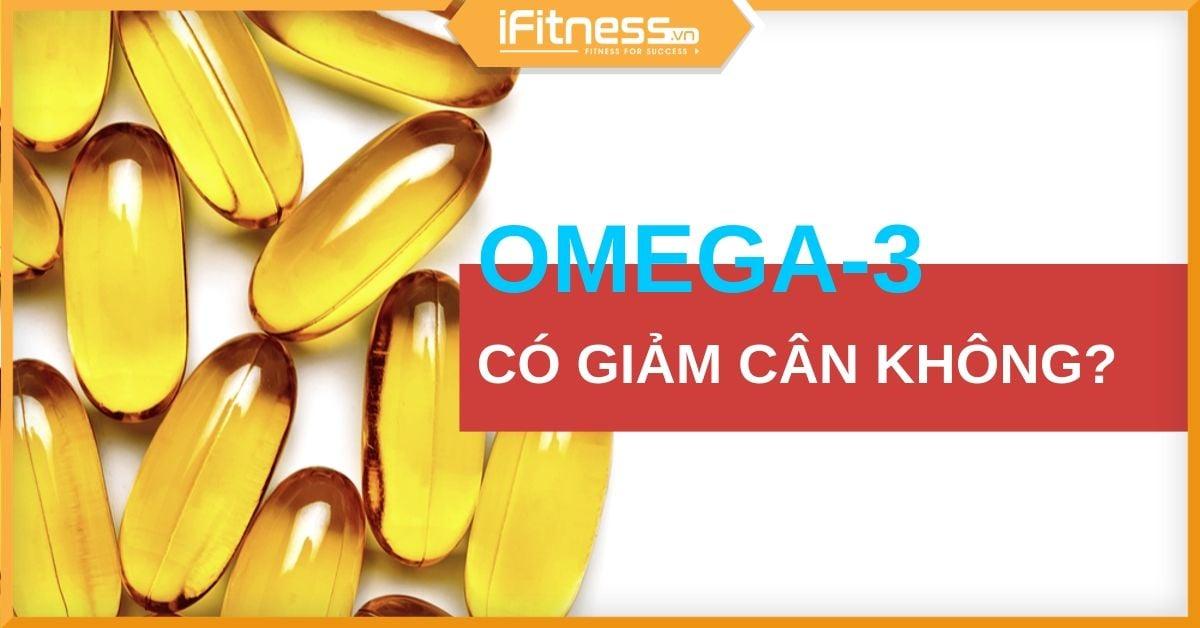 uong dau ca omega-3 co giam can khong