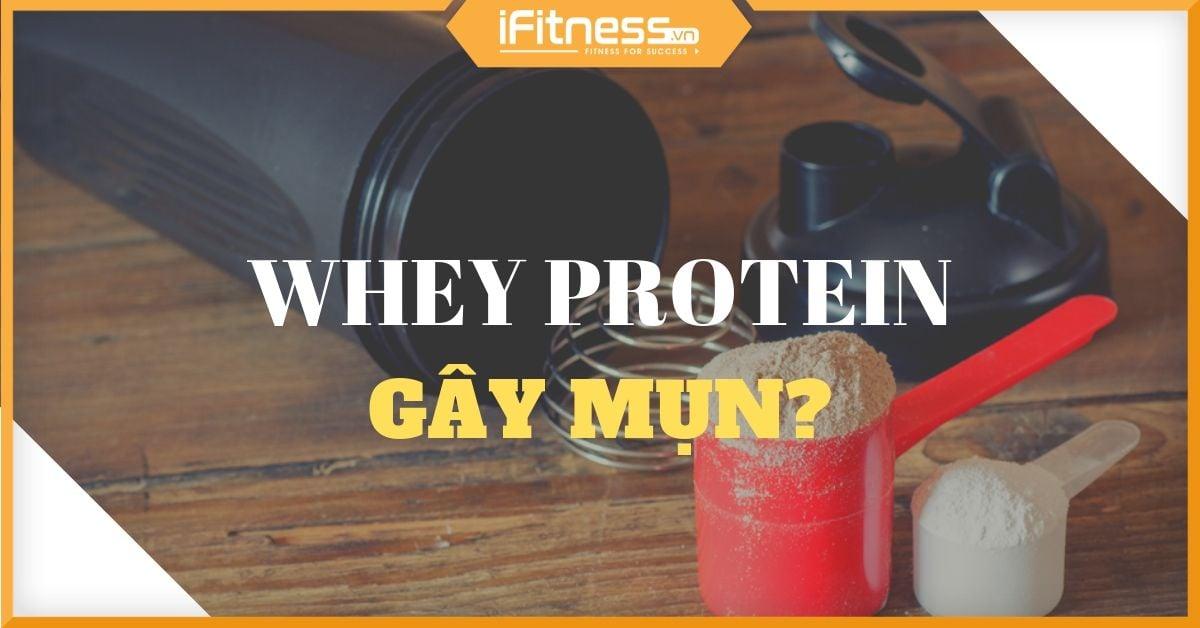 uong whey protein bi noi mun