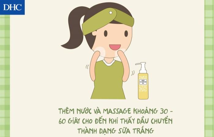 Thêm một chút nước lên mặt rồi tiếp tục massage cho tới khi dầu chuyển sang dạng sữa trắng