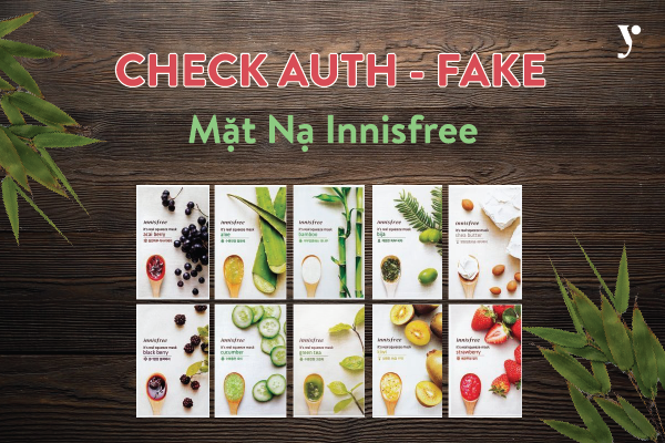 PHÂN BIỆT AUTH FAKE MẶT NẠ INNISFREE IT'S REAL SQUEEZE MASK