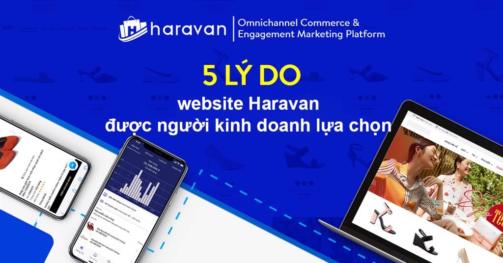 5 Lý do khiến website Haravan được người kinh doanh lựa chọn