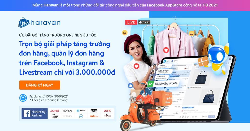 Ưu đãi gói Tăng trưởng Online siêu tốc - Trọn bộ giải pháp tăng trưởng đơn hàng, quản lý đơn hàng trên Facebook, Instagram & Livestream chỉ với 3.000.000đ