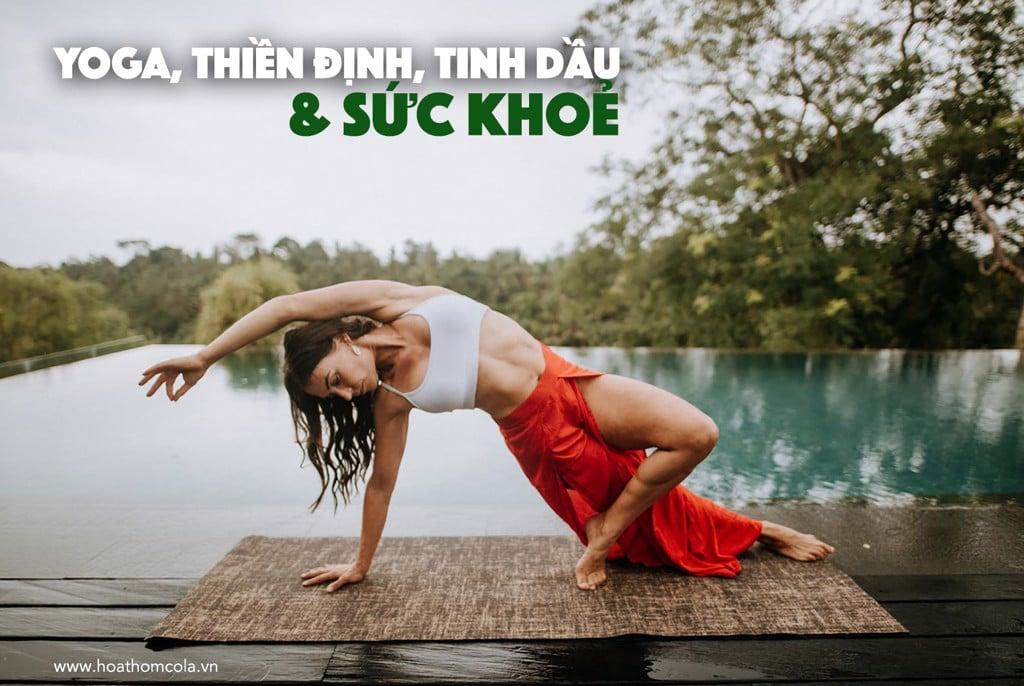 tinh dầu, yoga, thiền định và sức khoẻ