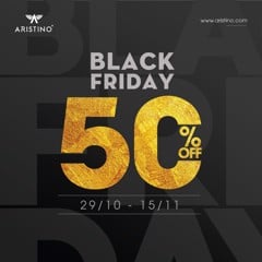 BLACK FRIDAY –  SALES UP TO 50% OFF TOÀN HỆ THỐNG ARISTINO