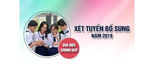 Thông báo Xét tuyển Bổ sung Đại học chính quy năm 2019