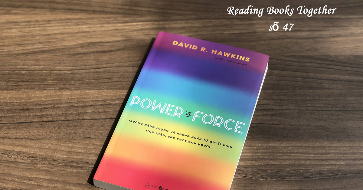 Reading Books Together số 47: Power vs force