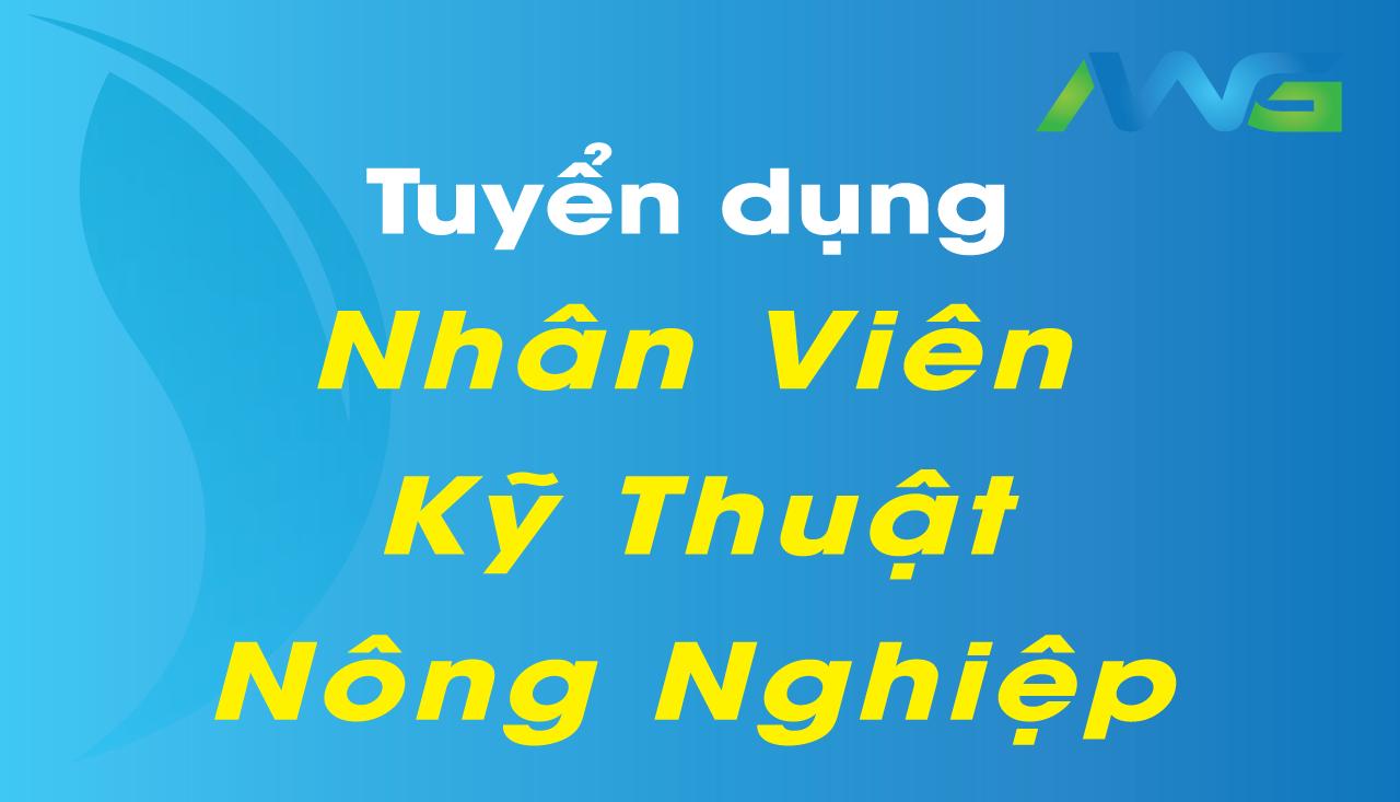 Thế Giới Nông Nghiệp - Chi Nhánh Lâm Đồng - Tuyển Dụng Nhân Viên Kỹ Thuật Nông Nghiệp