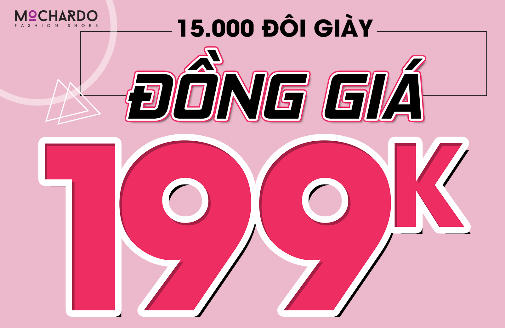 KHUYẾN MÃI ĐẦU HÈ- 15.000 ĐÔI GIÀY ĐỒNG GIÁ 199K