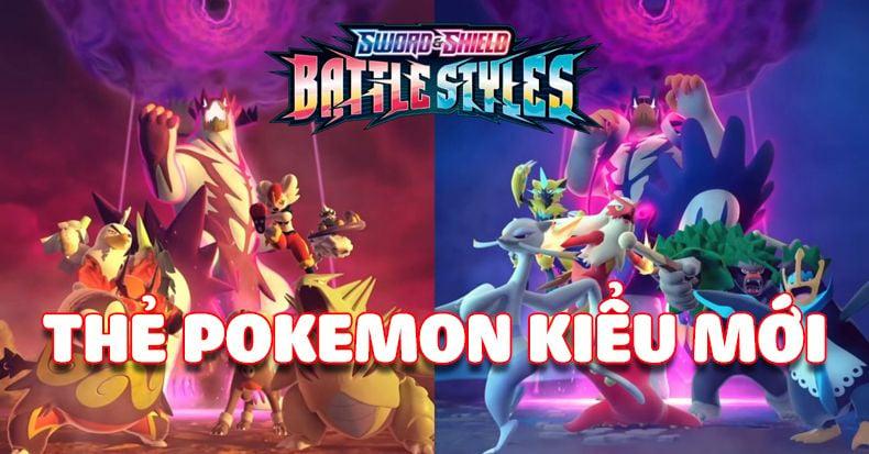 Pokemon Battle Styles công bố cho bài Pokemon TCG