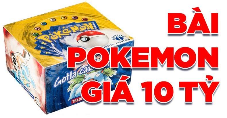 Hộp booster pack Pokemon có giá kỷ lục 10 tỷ