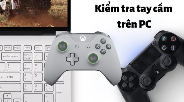Cách kiểm tra tay cầm PS4, Xbox trên máy tính PC đơn giản qua web