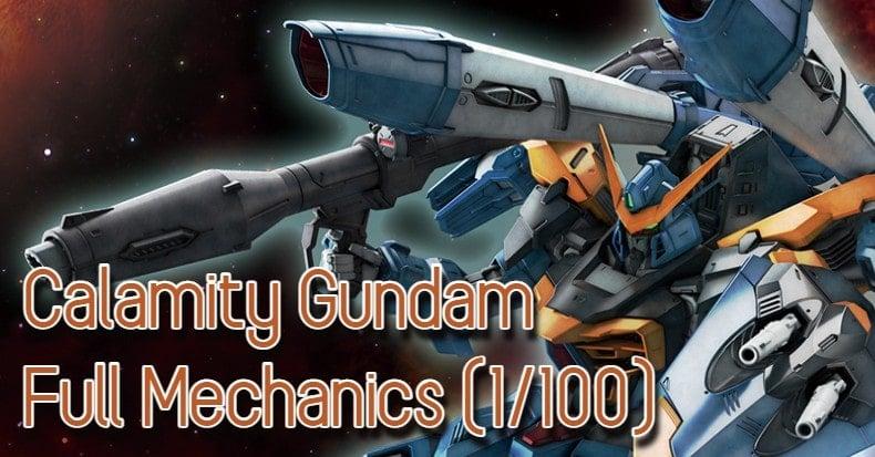 Calamity Gundam Full Mechanics (1/100) mở hướng mới