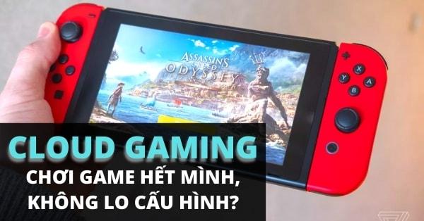 Cloud Gaming Nintendo Switch - Nước đi để đối đầu PS5 và Xbox Series