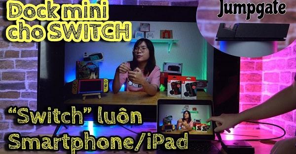 Đánh giá Dock Mini Skull & Co Jumpgate cho Nintendo Switch
