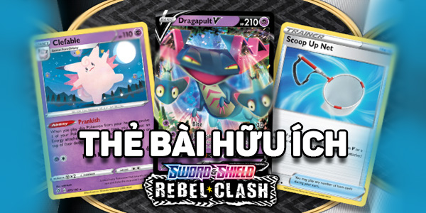6 thẻ bài Pokemon TCG Sword Shield Rebel Clash hữu ích nhất