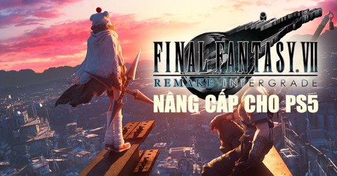 Final Fantasy VII Remake Intergrade công bố cho PS5