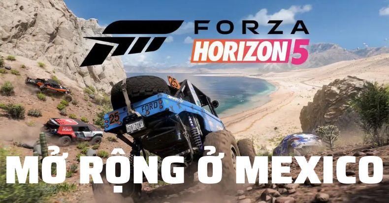 Forza Horizon 5 mở rộng hơn, phát hành cuối năm nay