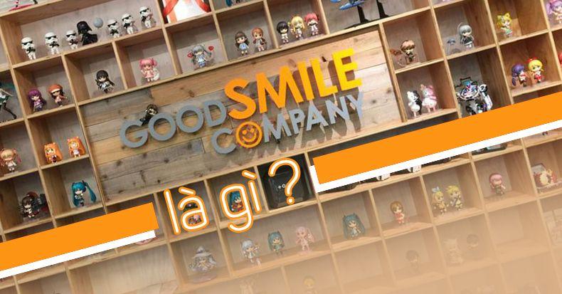 Good Smile Company là gì?