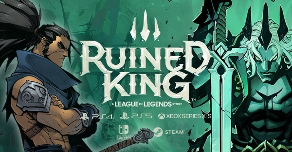 Ruined King: A League of Legends Story - LMHT lấn sân sang Console