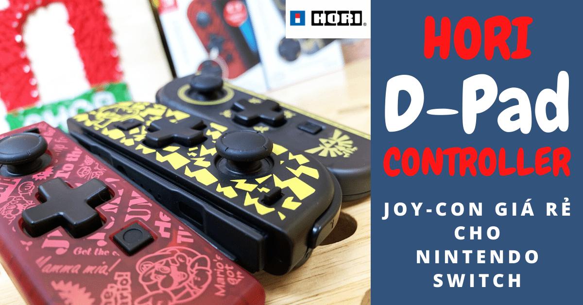 Đánh giá Joycon HORI D-Pad Controller - Tay cầm cho game thủ kì cựu
