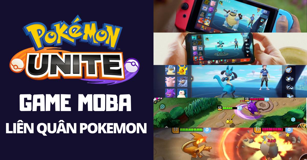 Pokemon Unite  - Game Liên Quân Pokemon mới sắp ra mắt 2020