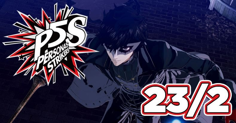 Persona 5 Strikers sắp có tiếng Anh cho Switch, PS4