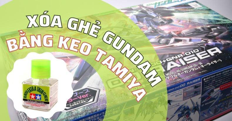 Ghẻ Gundam có thể làm mờ bằng keo Tamiya