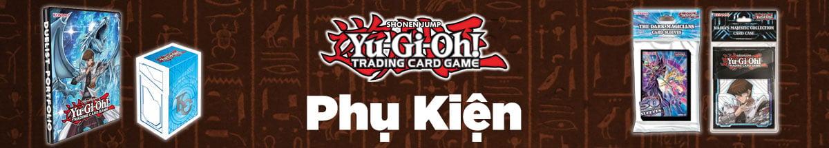Phụ Kiện Yu-Gi-Oh!