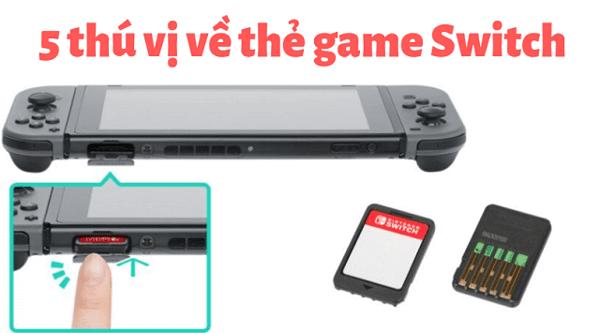 5 thú vị về thẻ game Nintendo Switch