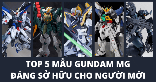 Shop Gundam HCM - Top 5 Gundam MG chính hãng Bandai đáng sở hữu nhất cho người chơi mới
