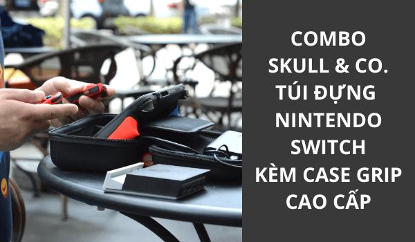 Combo phụ kiện Nintendo Switch GripCase và Maxcarry Case Skull & Co.