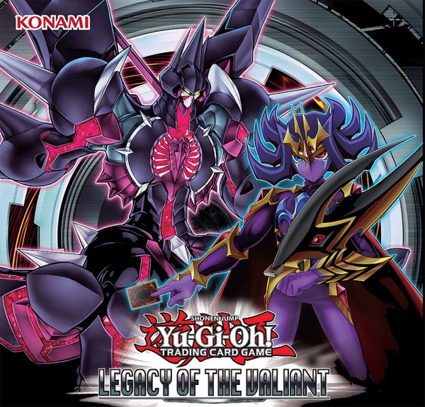 LEGACY OF THE VALIANT YU GIOH TCG