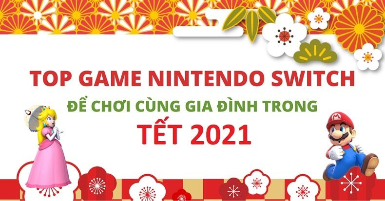 Game nintendo switch choi tet 2021