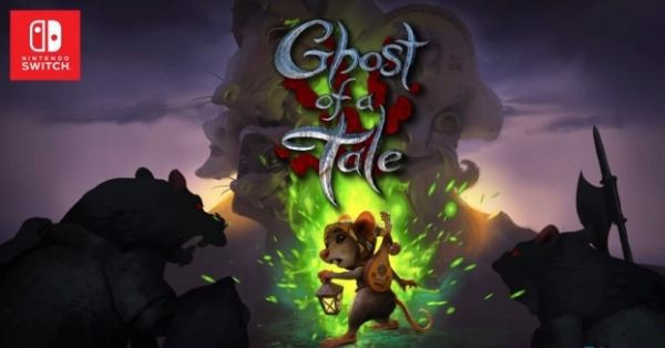 Ghost of a Tale nintendo switch