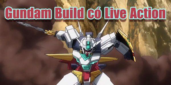 Gundam Build có live action