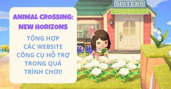Hướng dẫn cách chơi Animal Crossing: New Horizons - Các công cụ hỗ trợ cho người mới