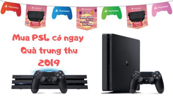 khuyến mãi máy PS4 thu 2019 quà siêu chất