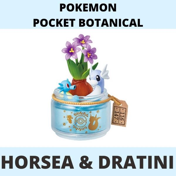 Mô hình Pokemon Botanical Re-Ment Horsea Dratini
