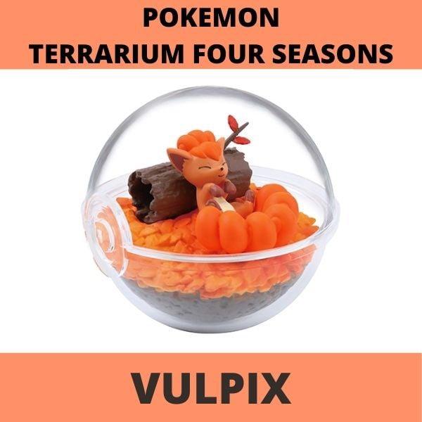 Mô hình Pokemon Terrarium Four Seasons Vulpix