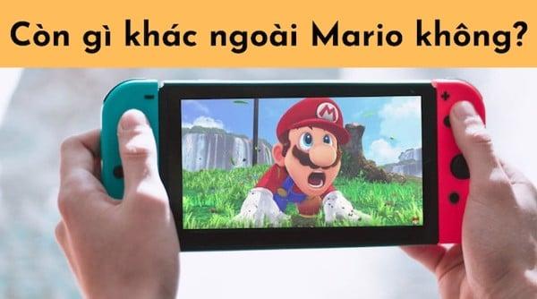 Nintendo Switch chơi được game gì ngoài Mario
