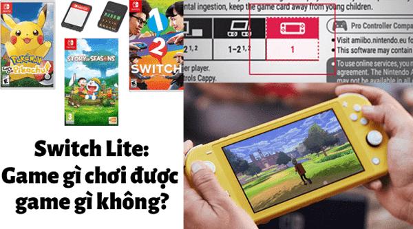 Nintendo Switch Lite chơi được game gì?