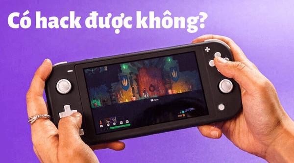 Nintendo Switch Lite hack được không?