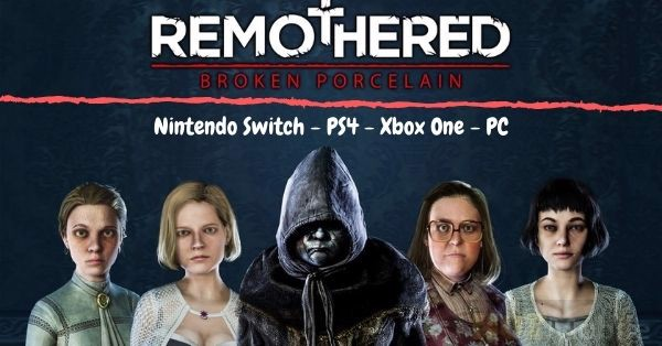 Remothered Broken Porcelain ps4 nintendo switch xbox