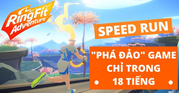 Speed Run Ring Fit Adventure cho Nintendo Switch