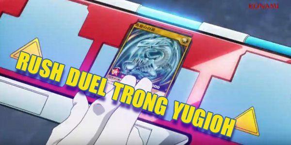 Rush Duel trong yugioh