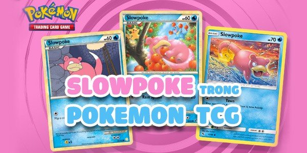 thẻ pokemon slowpoke