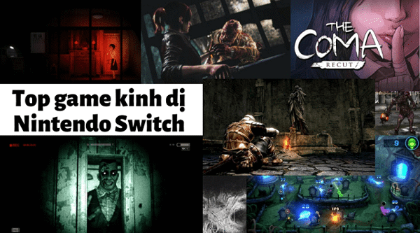 Top 10 game kinh dị cho Nintendo Switch