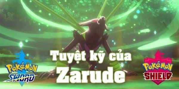 Tuyệt kỹ Zarude Pokemon Sword Shield