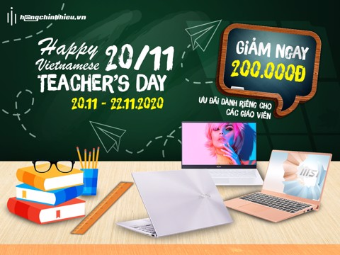 HAPPY TEACHER'S DAY - GIẢM NGAY 200.000Đ