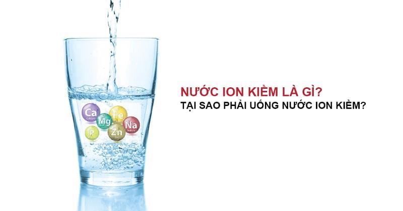 Giới thiệu chung về nước điện giải ion kiềm